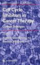 Cell Cycle Inhibitors in Cancer Therapy