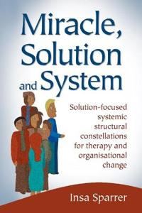 Miracle, Solution and System