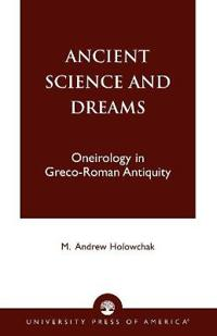 Ancient Science and Dreams