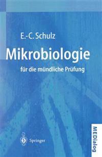Mikrobiologie fur die Mundliche Prufung