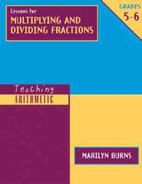 Lessons for Multiplying and Dividing Fractions, Grades 5-6 [With Workbook]
