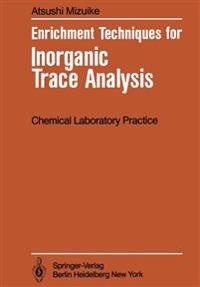Enrichment Techniques for Inorganic Trace Analysis