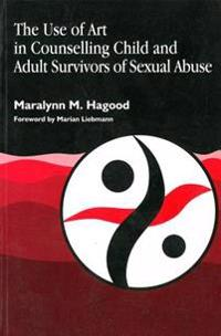 The Use of Art in Counseling Child and Adult Survivors of Sexual Abuse