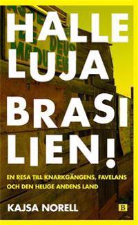 Halleluja Brasilien!