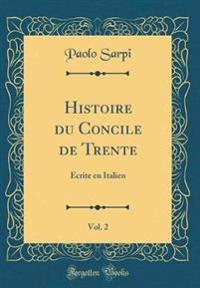 Histoire du Concile de Trente, Vol. 2