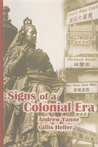 Signs of a Colonial Era