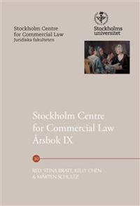 Stockholm Centre for Commercial Law Årsbok IX