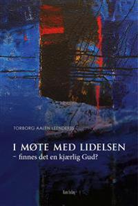 I møte med lidelsen - Torborg Aalen Leenderts pdf epub