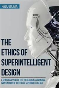 The Ethics of Superintelligent Design