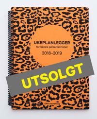 Ukeplanlegger for lærere på barnetrinnet 2018-2019. Limited