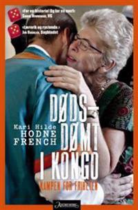 Dødsdømt i Kongo - Kari Hilde Hodne French pdf epub