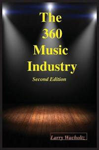 The 360 Music Industry (2nd Edition)