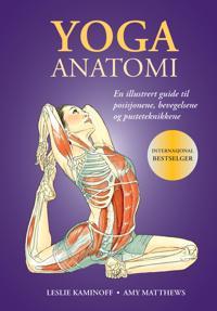 Yoga anatomi; En illustrert guide til posisjonene, bevegelsene og pusteteknikkene