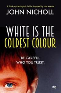 White Is The Coldest Colour