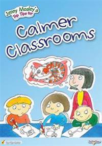 Jenny Mosley's Top Tips for Calmer Classrooms