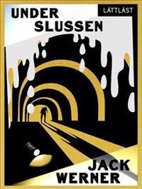 Under Slussen / Lättläst - Jack Werner pdf epub