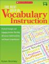 The Next Step in Vocabulary Instruction: Practical Strategies and Engaging Activities That Help All Learners Build Vocabulary and Deepen Comprehension