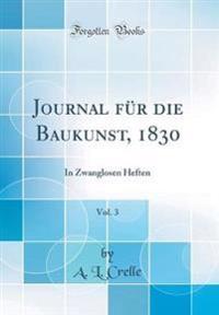 Journal für die Baukunst, 1830, Vol. 3