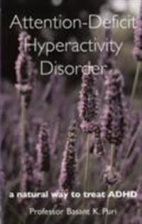 Attention-deficit hyperactivity disorder - a natural way to treat adhd