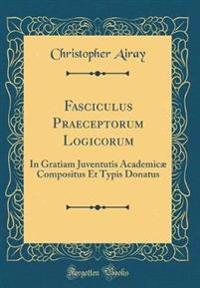 Fasciculus Praeceptorum Logicorum