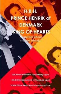 Prince Henrik of Denmark. the King of Hearts.