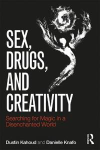 Sex, Drugs, and Creativity