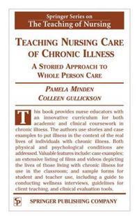 Teaching Nursing Care of Chronic Illness