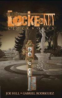 Locke & Key: Volume 5 - Clockworks