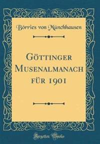 Göttinger Musenalmanach für 1901 (Classic Reprint)