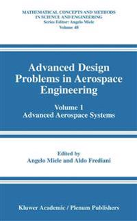 Advanced Design Problems in Aerospace Engineering