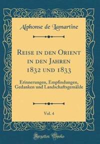 Reise in den Orient in den Jahren 1832 und 1833, Vol. 4