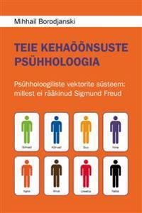 Teie kehaõõnsuste psühholoogia