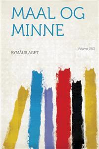 Maal Og Minne Year 1913