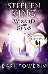 Dark tower iv: wizard and glass - (volume 4)