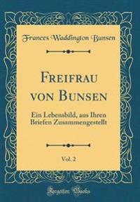 Freifrau von Bunsen, Vol. 2