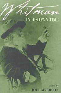 Whitman in His Own Time