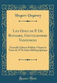 Les Odes de P. De Ronsard, Gentilhomme Vandomois