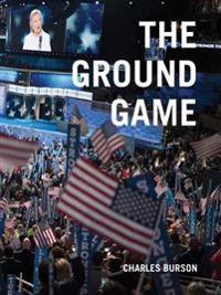 Charles Burson - The Ground Game
