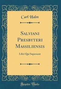 Salviani Presbyteri Massiliensis