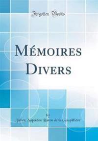 Mémoires Divers (Classic Reprint)
