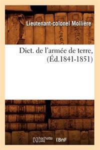 Dict. de l'Arm e de Terre, ( d.1841-1851)