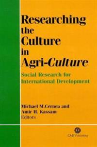 Researching the Culture in Agri-culture