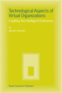 Technological Aspects of Virtual Organizations