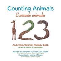 Counting Animals/Contando Animales: An English/Spanish Number Book