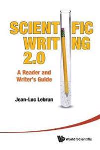 Scientific Writing 2.0: A Reader and Writer's Guide [With DVD ROM]