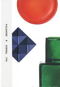 Kaj Franck & geometria