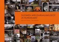 Suomen mielisairaalamuseot ja kokoelmat