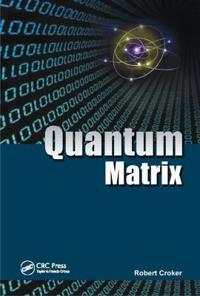 Quantum Matrix