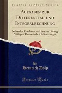 Aufgaben zur Differential-und Integralrechnung