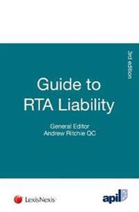 Apil Guide to Road Traffic Accident Liability: Third Edition